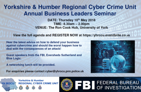 Yorkshire & Humber Regional Cyber Crime Unit - Annual Business Leaders Seminar